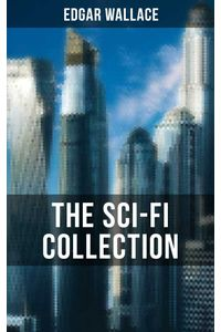 bw-the-scifi-collection-of-edgar-wallace-musaicum-books-9788027201570