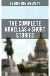bw-the-complete-novellas-amp-short-stories-of-fyodor-dostoyevsky-musaicum-books-9788027201266