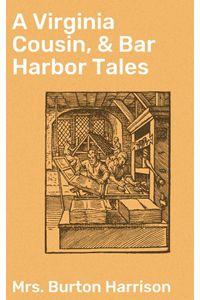 bw-a-virginia-cousin-amp-bar-harbor-tales-good-press-4064066140076