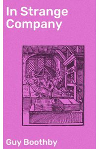 bw-in-strange-company-good-press-4064066206468