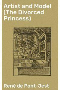 bw-artist-and-model-the-divorced-princess-good-press-4064066207014