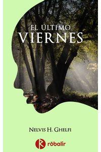 bw-el-uacuteltimo-viernes-robalir-9789874763716