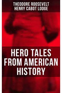 bw-hero-tales-from-american-history-musaicum-books-9788027241705