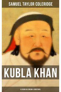 bw-kubla-khan-a-vision-in-a-dream-amp-christabel-musaicum-books-9788027230006
