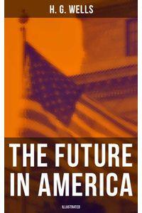 bw-the-future-in-america-illustrated-musaicum-books-9788027231775