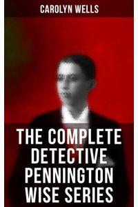 bw-the-complete-detective-pennington-wise-series-musaicum-books-9788027223268