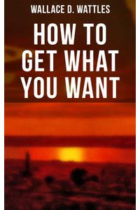 bw-how-to-get-what-you-want-musaicum-books-9788027231959