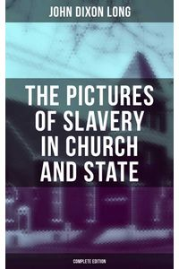 bw-the-pictures-of-slavery-in-church-and-state-complete-edition-musaicum-books-9788027240517