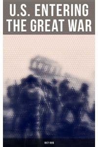 bw-us-entering-the-great-war-19171918-musaicum-books-9788027240203