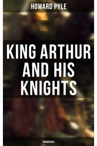 bw-king-arthur-and-his-knights-unabridged-musaicum-books-9788027242023
