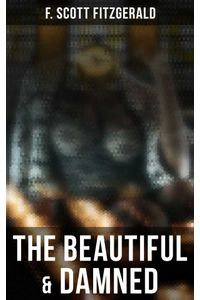 bw-the-beautiful-amp-damned-musaicum-books-9788027241972