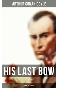 bw-his-last-bow-complete-edition-musaicum-books-9788027240685
