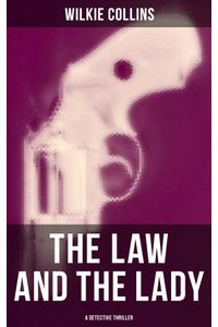 bw-the-law-and-the-lady-a-detective-thriller-musaicum-books-9788027231850