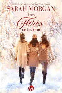 bw-tres-flores-de-invierno-harlequin-una-divisin-de-harpercollins-ibrica-sa-9788413486574