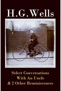 bw-select-conversations-with-an-uncle-amp-2-other-reminiscences-the-original-1895-edition-eartnow-9788074848704