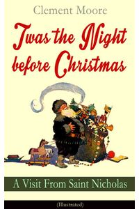 bw-twas-the-night-before-christmas-a-visit-from-saint-nicholas-illustrated-eartnow-9788026848325