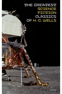 bw-the-greatest-science-fiction-classics-of-h-g-wells-unabridged-eartnow-9788026838210