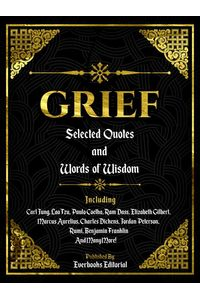 bw-grief-selected-quotes-and-words-of-wisdom-everbooks-editorial-9783969533789