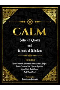 bw-calm-selected-quotes-and-words-of-wisdom-everbooks-editorial-9783958496279