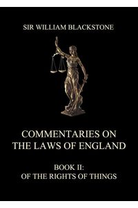 bw-commentaries-on-the-laws-of-england-jazzybee-verlag-9783849649838