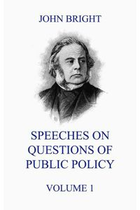bw-speeches-on-questions-of-public-policy-volume-1-jazzybee-verlag-9783849649920