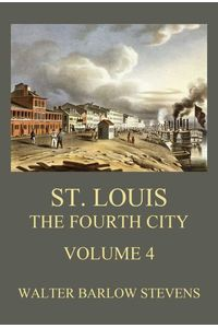 bw-st-louis-the-fourth-city-volume-4-jazzybee-verlag-9783849659332