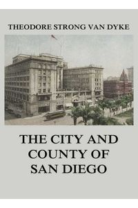 bw-the-city-and-county-of-san-diego-jazzybee-verlag-9783849649463