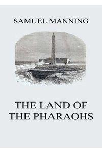 bw-the-land-of-the-pharaohs-jazzybee-verlag-9783849650223