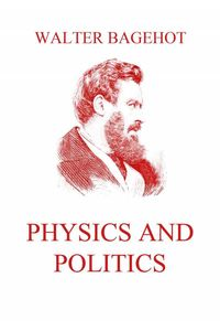 bw-physics-and-politics-jazzybee-verlag-9783849648572