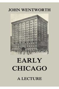 bw-early-chicago-a-lecture-jazzybee-verlag-9783849649234