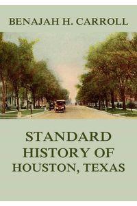 bw-standard-history-of-houston-texas-jazzybee-verlag-9783849649197