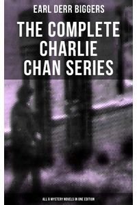 bw-the-complete-charlie-chan-series-ndash-all-6-mystery-novels-in-one-edition-musaicum-books-9788027220168