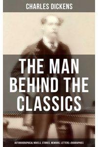 bw-charles-dickens-the-man-behind-the-classics-musaicum-books-9788027225156