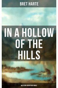 bw-in-a-hollow-of-the-hills-western-adventure-novel-musaicum-books-9788027220663