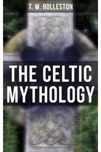 bw-the-celtic-mythology-musaicum-books-9788027242078