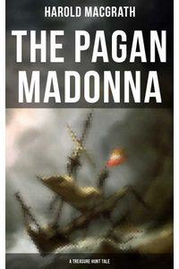 bw-the-pagan-madonna-a-treasure-hunt-tale-musaicum-books-9788027230877