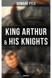 bw-king-arthur-amp-his-knights-unabridged-musaicum-books-9788027241996