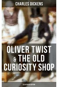 bw-oliver-twist-amp-the-old-curiosity-shop-illustrated-edition-musaicum-books-9788027223855