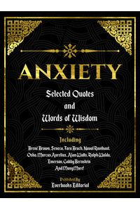 bw-anxiety-selected-quotes-and-words-of-wisdom-everbooks-editorial-9783969539439