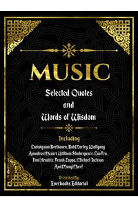 bw-music-selected-quotes-and-words-of-wisdom-everbooks-editorial-9783969532355