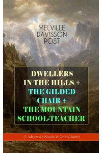 bw-dwellers-in-the-hills-the-gilded-chair-the-mountain-schoolteacher-eartnow-9788026864936