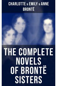 bw-the-complete-novels-of-bronteuml-sisters-musaicum-books-9788075833983