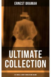 bw-ernest-bramah-ultimate-collection-20-novels-amp-short-stories-in-one-volume-musaicum-books-9788075834003