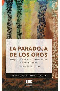 bm-la-paradoja-de-los-oros-editorial-igneo-9789804360022