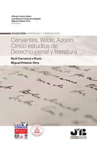 bm-cervantes-wilde-azorin-cinco-estudios-de-derecho-penal-y-literatura-jm-bosch-editor-9788494845352