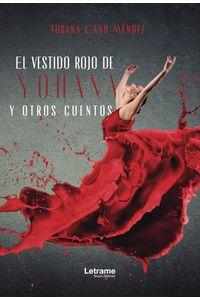 bm-el-vestido-rojo-de-yohana-y-otros-cuentos-letrame-9788417864279