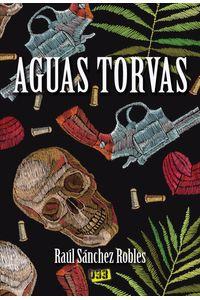 bm-aguas-torvas-bunker-books-sl-9788417895068