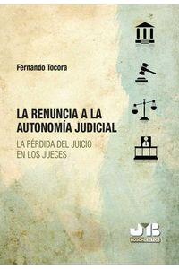 bm-la-renuncia-a-la-autonomia-judicial-jm-bosch-editor-9788412054668