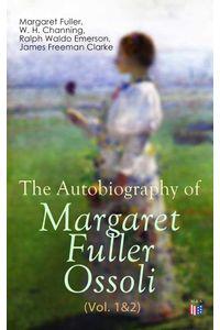 bw-the-autobiography-of-margaret-fuller-ossoli-vol-1amp2-madison-adams-press-9788026884934