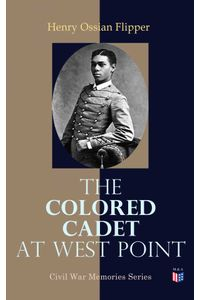 bw-the-colored-cadet-at-west-point-madison-adams-press-4057664136923